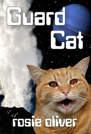 Guard Cat ebook by Rosie Oliver