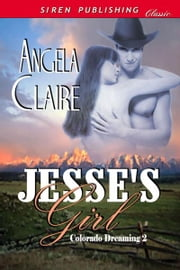 Jesse's Girl ebook by Angela Claire