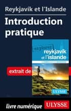 Reykjavik et l'Islande - Introduction pratique ebook by Jennifer Dore-dallas