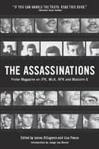 The Assassinations - Probe Magazine on JFK, MLK, RFK and Malcolm X ebook by James DiEugenio, Lisa Pease