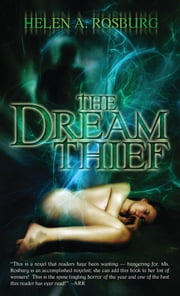 The Dream Thief ebook by Helen A Rosburg