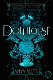 Dollhouse ebook by Anya Allyn