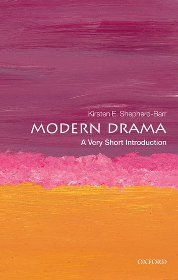 Modern Drama: A Very Short Introduction ebook by Kirsten Shepherd-Barr