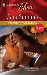 Led into Temptation ebook by Cara Summers