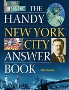 The Handy New York City Answer Book ebook by