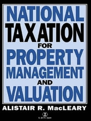 National Taxation for Property Management and Valuation ebook by A Macleary,A. Macleary