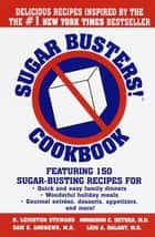 Sugar Busters! Cookbook ebook by H. Leighton Steward,Morrison Bethea, M.D.,Sam Andrews, M.D.,Luis Balart, M.D.