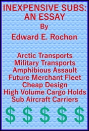 Inexpensive Subs: An Essay ebook by Edward E. Rochon