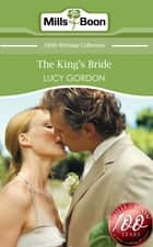 The King's Bride (Mills & Boon Short Stories) ebook by Lucy Gordon