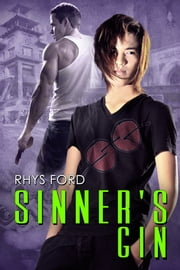 Sinner's Gin ebook by Rhys Ford
