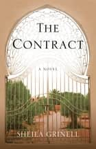 The Contract - A Novel ebook by