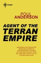Agent of the Terran Empire ebook by Poul Anderson