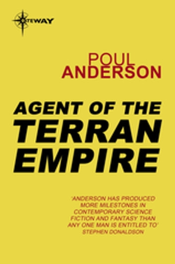 Agent of the Terran Empire - A Flandry Book ebook by Poul Anderson