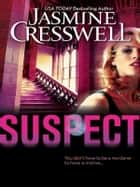 Suspect ebook by Jasmine Cresswell