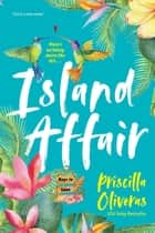 Island Affair - A Fun Summer Love Story ebook by