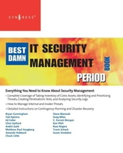 The Best Damn IT Security Management Book Period ebook by Snedaker, Susan