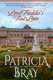 Lord Freddie's First Love ebook by Patricia Bray