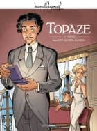 Topaze - Tome 2 ebook by Eric Hubsch, Serge Scotto, Eric Stoffel