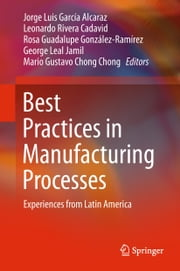 Best Practices in Manufacturing Processes