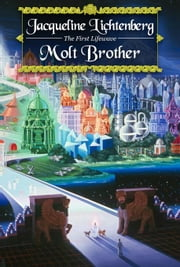 Molt Brother ebook by Lichtenberg, Jacqueline