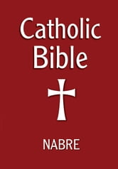 Catholic Bible, NABRE ebook by