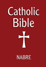 Catholic Bible, NABRE ebook by Our Sunday Visitor