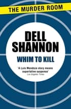 Whim to Kill ebook by Dell Shannon