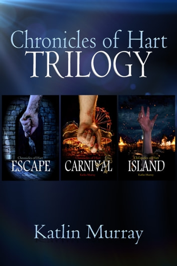 Chronicles of Hart: Trilogy ebook by Katlin Murray