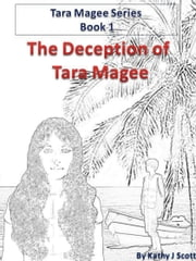 The Deception of Tara Magee ebook by Kathy J. Scott
