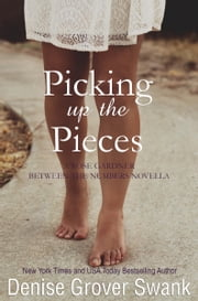 Picking up the Pieces - Rose Gardner Mystery Novella 5.5 ebook by Denise Grover Swank