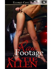 Raw Footage ebook by Katie Allen