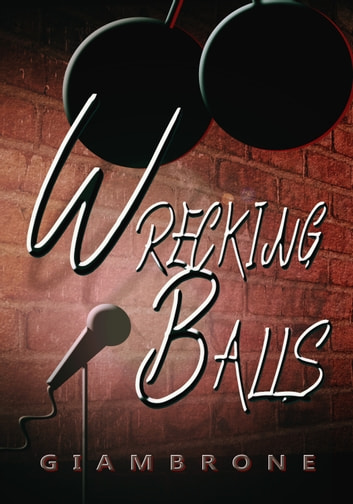 Wrecking Balls ebook by Joe Giambrone