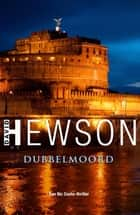 Dubbelmoord ebook by David Hewson, Willeke Lempens