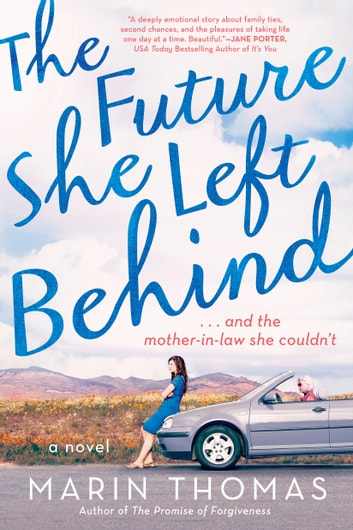 The Future She Left Behind ebook by Marin Thomas