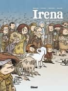 Irena - Tome 02 - Les Justes ebook by Jean-David Morvan, Séverine Tréfouël, David Evrard,...