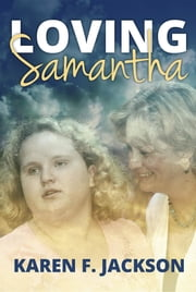 Loving Samantha ebook by Karen F. Jackson