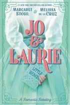 Jo & Laurie ebook by
