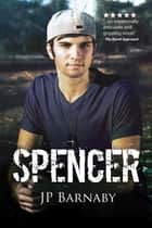 Spencer ebook by J.P. Barnaby