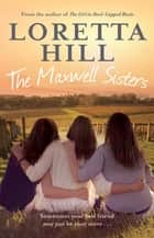 The Maxwell Sisters ebook by