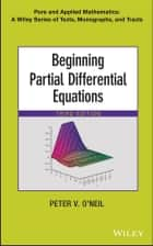 Beginning Partial Differential Equations ebook by Peter V. O'Neil