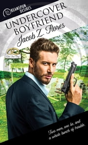 Undercover Boyfriend ebook by Jacob Z. Flores