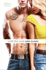 Until the End ebook by Abbi Glines