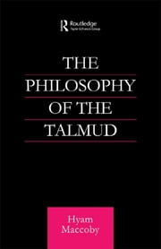 Philosophy of the Talmud ebook by Hyam Maccoby