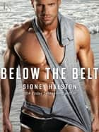 Below the Belt ebook by Sidney Halston