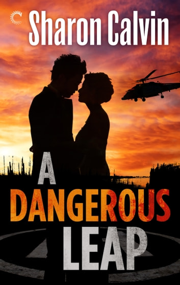 A Dangerous Leap ebook by Sharon Calvin