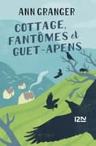 Cottage, fantômes et guet-apens ebook by