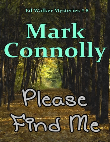 Please Find Me ebook by Mark Connolly
