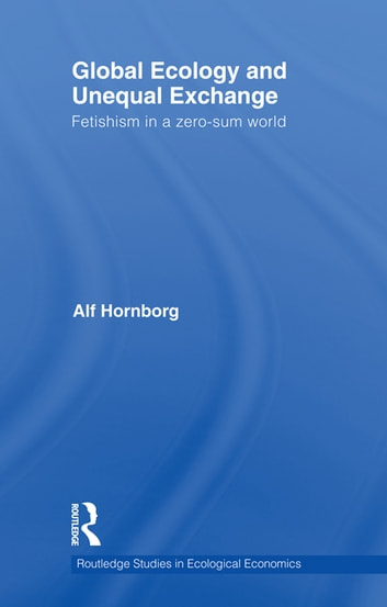alf hornborg global ecology and unequal exchange pdf