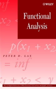 Functional Analysis ebook by Peter D. Lax