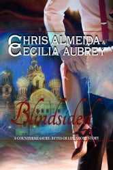 Blindsided - A Sexy Contemporary Romance Short Story - A Book in the Countermeasure Series ebook by Chris  Almeida,Cecilia Aubrey